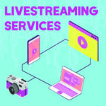 Live Streaming Services 1